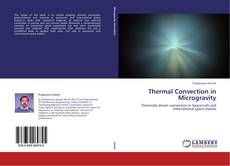 Bookcover of Thermal Convection in Microgravity