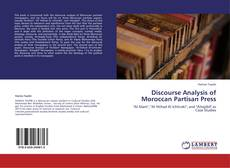 Couverture de Discourse Analysis of Moroccan Partisan Press