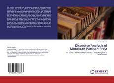 Borítókép a  Discourse Analysis of Moroccan Partisan Press - hoz