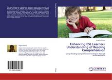 Обложка Enhancing ESL Learners' Understanding of Reading Comprehension