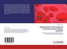 Couverture de Arteriovenous Thrombosis in Chronic Renal failure patients