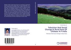 Couverture de Television And Social Change In Rural Area Of Chittoor A P India