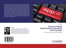 Bookcover of Revenue Model Optimization of Android Gaming Apps