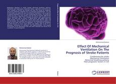 Effect Of Mechanical Ventilation On The Prognosis of Stroke Patients的封面