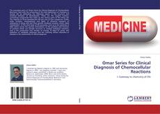 Bookcover of Omar Series for Clinical Diagnosis of Chemocellular Reactions