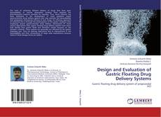 Capa do livro de Design and Evaluation of Gastric Floating Drug Delivery Systems