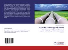 Bookcover of EU-Russian energy relations