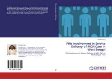 Buchcover von PRIs Involvement in Service Delivery of MCH Care in West Bengal