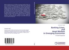 Buchcover von Banking Crises,  and  Asset Markets  in Emerging Economies