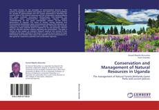 Conservation and Management of Natural Resources in Uganda kitap kapağı