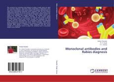 Buchcover von Monoclonal antibodies and Rabies diagnosis