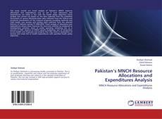 Capa do livro de Pakistan's MNCH Resource Allocations and Expenditures Analysis