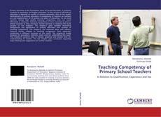 Обложка Teaching Competency of Primary School Teachers