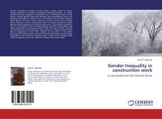 Bookcover of Gender Inequality in construction work
