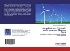 Обложка Innovation and Economic performance of Algerian firms