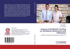 Обложка Impact of Antibiotic Cycling on Antibiotic Resistance and Utilization