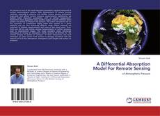 Bookcover of A Differential Absorption Model For Remote Sensing