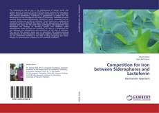 Bookcover of Competition for Iron between Siderophores and Lactoferrin