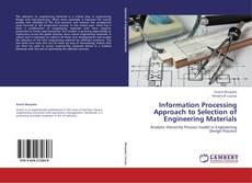 Bookcover of Information Processing Approach to Selection of Engineering Materials