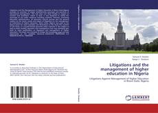Bookcover of Litigations and the management of higher education in Nigeria