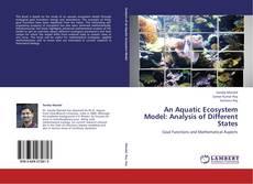 An Aquatic Ecosystem Model: Analysis of Different States的封面