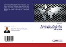 Copertina di Preparation of activated carbons for adsorption of pesticides