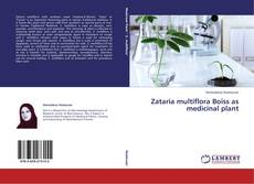 Bookcover of Zataria multiflora Boiss as medicinal plant