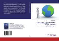 Bookcover of Advanced Algorithms for GNSS Systems