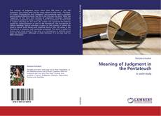 Bookcover of Meaning of Judgment in the Pentateuch