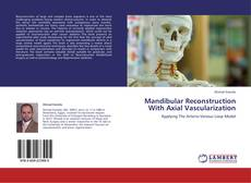 Bookcover of Mandibular Reconstruction With Axial Vascularization