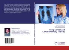 Couverture de Lung Cancer and Complementary Therapy