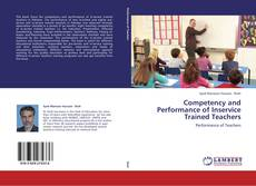Bookcover of Competency and Performance of Inservice Trained Teachers