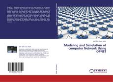 Couverture de Modeling and Simulation of computer Network Using OPNET