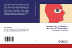 Buchcover von Introduction to Chemical Science and Engineering