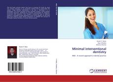 Bookcover of Minimal interventional dentistry