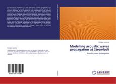 Bookcover of Modelling acoustic waves propagation at Stromboli