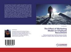 Couverture de The Effect of Marketing Model on Employee Recruitment