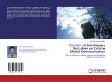 Buchcover von Co-channel Interference Reduction on Cellular Mobile Communication