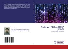 Обложка Testing of ASIC and FPGA circuits