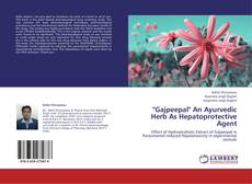 """Bookcover of """"Gajpeepal"""" An Ayurvedic Herb As Hepatoprotective Agent"""