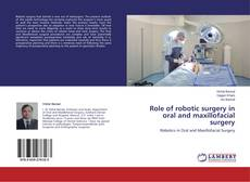 Обложка Role of robotic surgery in oral and maxillofacial surgery