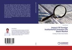 Обложка Impact Of Foreign Institutional Investors On Stock Market