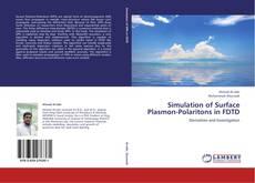 Copertina di Simulation of Surface Plasmon-Polaritons in FDTD