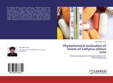Buchcover von Phytochemical evaluation of leaves of Lathyrus sativus Linn