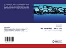 Couverture de Spin-Polarized Liquid 3He