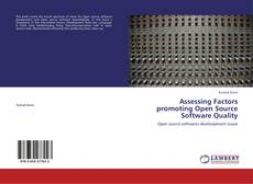 Bookcover of Assessing Factors promoting Open Source Software Quality