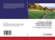 Bookcover of Cultural Landscape Preservation in United States National Parks
