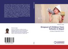 Couverture de Dropout of Children from Schools in Nepal