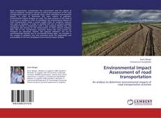 Bookcover of Environmental Impact Assessment of road transportation