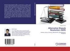 Bookcover of Alternative Dispute Resolution (ADR)